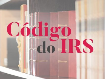 Código do IRS: guia prático e descomplicado