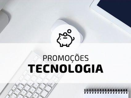 Seleção E-Konomista: melhores promoções em tecnologia da semana