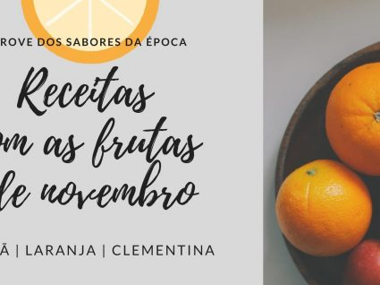 3 receitas com as frutas de novembro que não pode perder